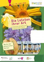 """Ausstellung """"Die Letzten ihrer Art – Gefährdete Wildpflanzen in Botanischen Gärten"""" Plakat. Grafik: D. Franke"""