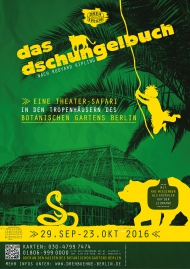 das dschungelbuch: Eine Theater-Safari in den Tropenhäusern des Botanischen Gartens. Plakat © Theatercompany Drehbühne Berlin